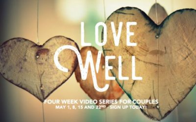 Love Well – a course for couples – CLASS POSTPONED