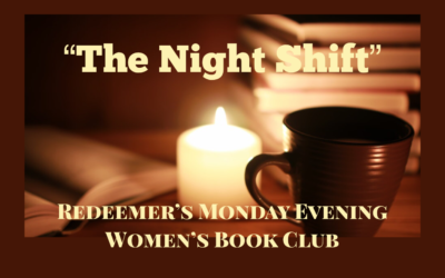 """""""The Night Shift,"""" Redeemer's Women's Evening Book Club, launches 2019-20 year"""