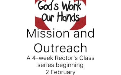 """It's """"A Month of Mission"""" at Sunday's Rector's Classes in February"""