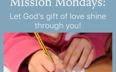 Families and Children: Mission Mondays continue!