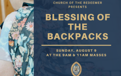 It's almost the start of a new school year: Blessing of the Backpacks 2020
